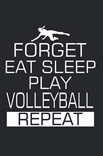 Volleyball Eat Sleep Indoor Volleyball Player: Journal (6x9 inches) with 120 pages