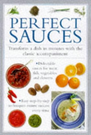 Image OfPerfect Sauces: Transform A Dish In Minutes With The Classic Accompaniment (Cook's Essentials)