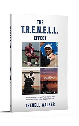 THE T R E N E L L EFFECT Power Perseverance and Performance from the Football Field to the Stage product image