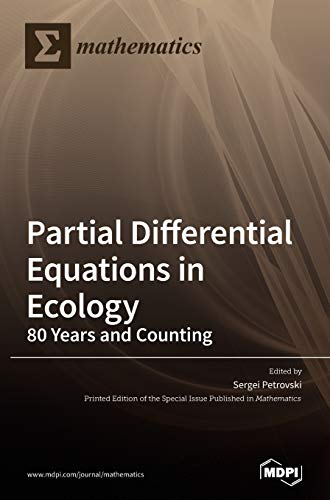 Compare Textbook Prices for Partial Differential Equations in Ecology: 80 Years and Counting  ISBN 9783036502960 by Petrovski, Sergei