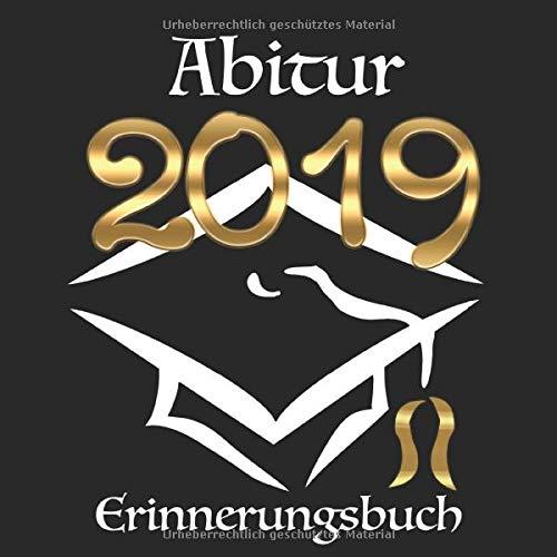 Abitur 2019: Erinnerungsbuch I Modernes Cover in Schwarz & Gold I Die schönsten Erinnerungen &...