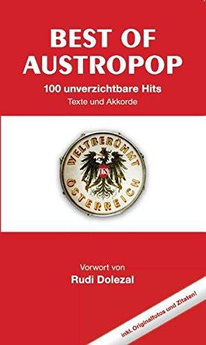 Best Of Austropop (Songbook): Für Gesang & Gitarre: 100 Unverzichtbare Hits