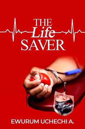 THE life SAVER (English Edition)