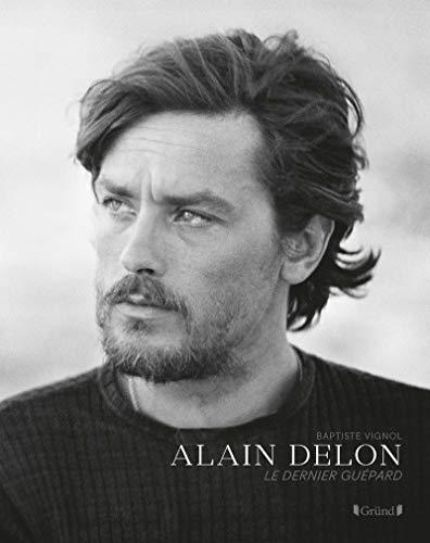 Alain Delon: Le dernier guépard