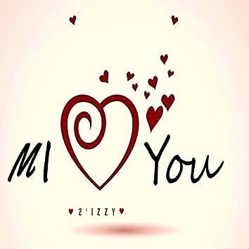 Mi Love You