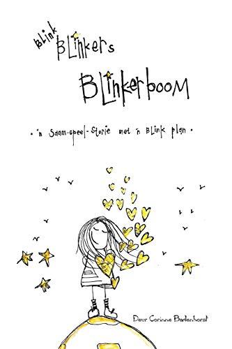 Blink Blinkers Blinkerboom: 'n Saam-speel-storie met 'n blink plan