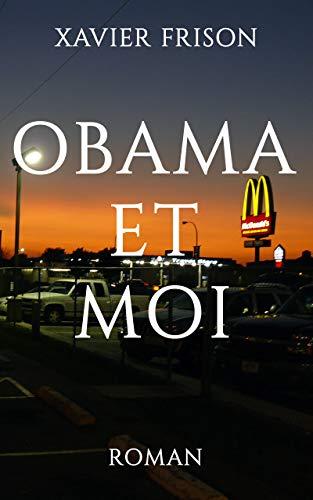 Obama et moi