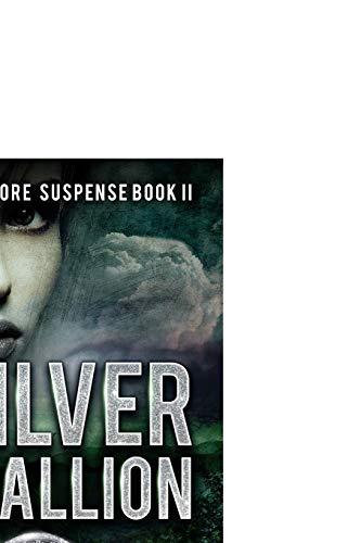 Book: A Silver Medallion (Crystal Moore Suspense Book 2) by James R. Callan