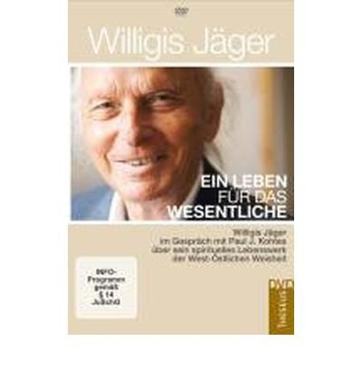 Ein Leben f?r das Wesentliche: Willigis J?ger im Gespr?ch mit Paul J. Kohtes ?ber sein spirituelles Lebenswerk der West-?stlichen Weisheit (DVD video)(German) - Common