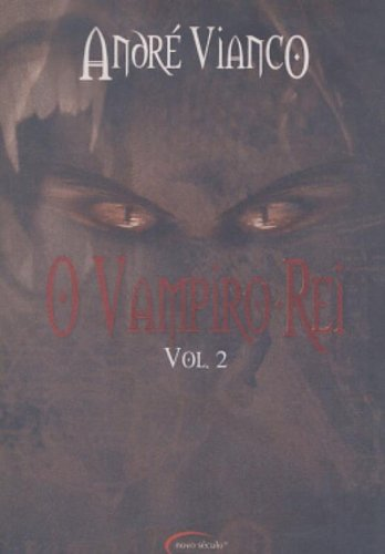 O Vampiro-Rei - Volume 2