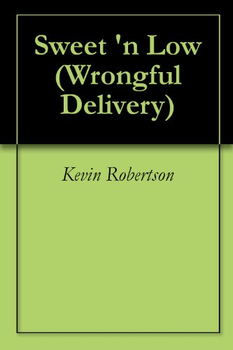 Sweet 'n Low (Wrongful Delivery Book 1) (English Edition)