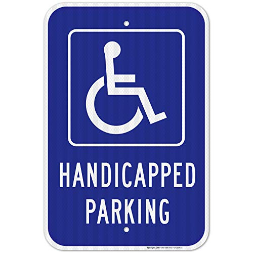 Handicap Parking Sign, Handicapped Sign, Large 12x18 3M Reflective (EGP) Rust Free .63 Aluminum, Weather/Fade Resistant, Easy Mounting, Indoor/Outdoor Use, Made in USA by Sigo Signs