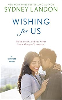 Wishing For Us (A Danvers Novel Book 9) by [Sydney Landon]