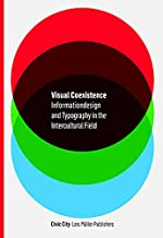 Visual Coexistence: Informationdesign and Typography in the Intercultural Field