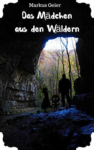 Das Mädchen aus den Wäldern (German Edition)