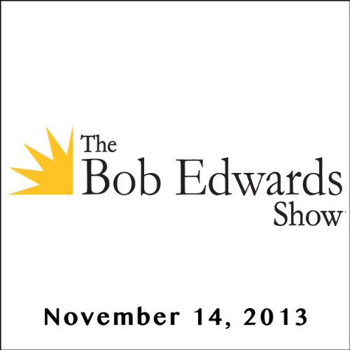 The Bob Edwards Show, Chris Hadfield, November 14, 2013 cover art