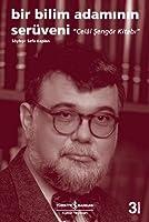 Bir Bilim Adamnn Serüveni: Celâl engör Kitab 6053600040 Book Cover