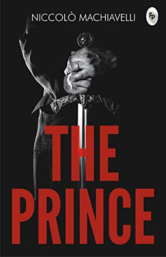 The Prince by Niccolò Machiavelli: Annotated (English Edition)