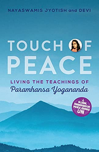Touch of Peace: Living the Teachings of Paramhansa Yogananda: 4 (Touch of Light)