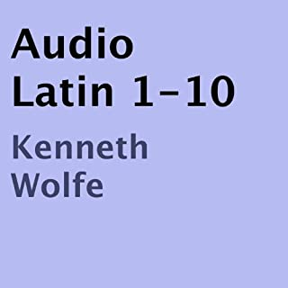 Audio Latin 1-10                   By:                                                                                                                                 Kenneth B. Wolfe                               Narrated by:                                                                                                                                 Kenneth B. Wolfe                      Length: 4 hrs and 17 mins     24 ratings     Overall 4.2