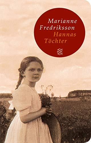 Buchseite und Rezensionen zu 'Hannas Töchter (Fischer Taschenbibliothek)' von Marianne Fredriksson