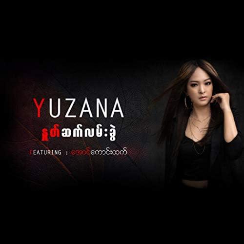 Yuzana feat. Aung Kaung Htet