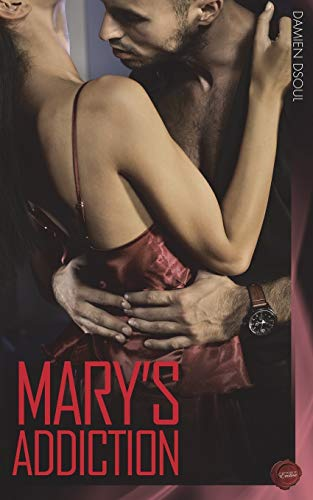 Book: Mary's Addiction by Damien Dsoul