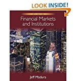 Financial Markets and Institutions (with Stock Trak Coupon) 10th (Tenth) Edition