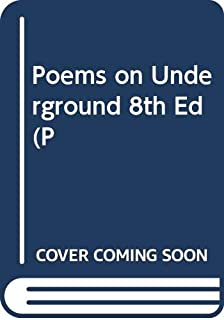 Poems on Underground 8th Ed (P