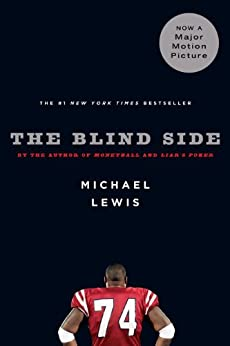 The Blind Side: Evolution of a Game by [Michael Lewis]