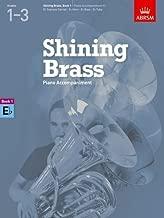 Piano Accompaniments in E Flat, Grades 1-3 (Shining Brass (ABRSM)) by ABRSM (2012) Paperback