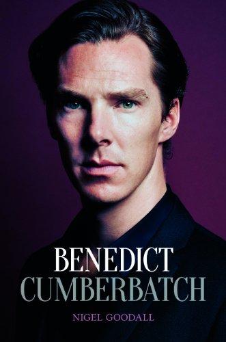 Benedict Cumberbatch: The Biography (English Edition)