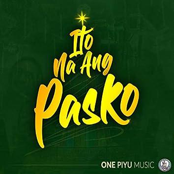 Ito Na Ang Pasko