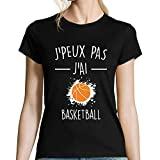 Basketball | Je Peux Pas | T-Shirt Femme col Rond Sport Humour Small