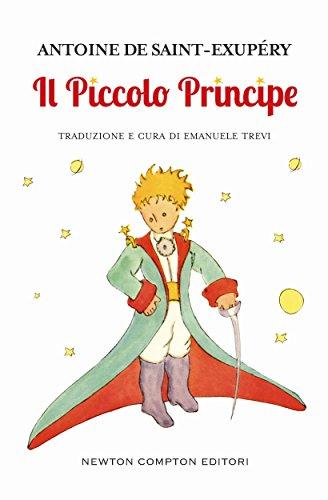 Il Piccolo Principe (eNewton Classici) eBook: Saint-Exupéry...
