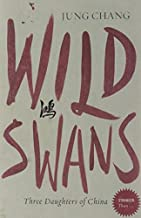 Stranger Than... - Wild Swans: Three Daughters of China by Jung Chang (2007-02-05)