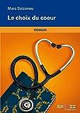 Le choix du coeur (French Edition)