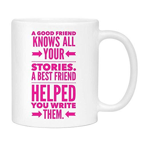 Good Friend vs. Best Friend Coffee Mug - Cute Sarcastic Funny Cup for Women - Unique Fun Gifts for Mom, Sister, Best Friend, Her