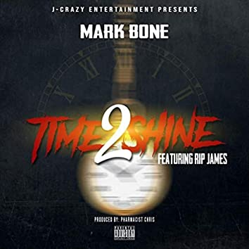 Time to Shine (feat. Rip James)