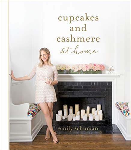 Schuman, E: Cupcakes and Cashmere at Home