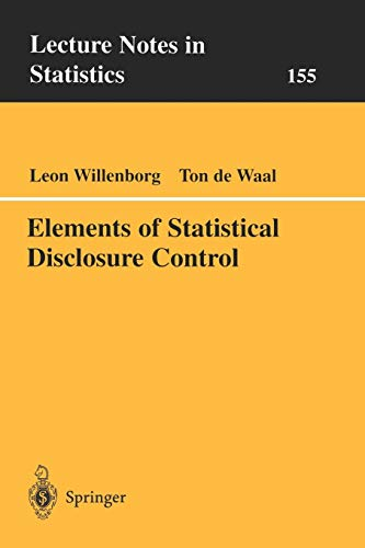 Elements of Statistical Disclosure Control (Lecture Notes in Statistics (155))の詳細を見る