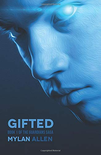 Gifted: Book 1 of The Guardians Saga