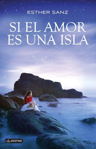 Si el amor es una isla (Punto De Encuentro Destino)