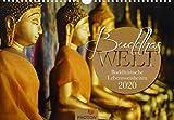 BUDDHAS WELT Kalender 2020: Buddhistische Lebensweisheiten - PHOTON-Verlag