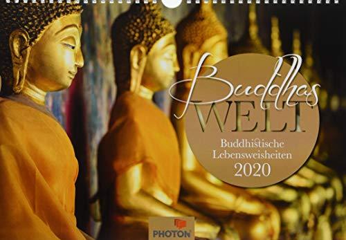 BUDDHAS WELT Kalender 2020: Buddhistische Lebensweisheiten