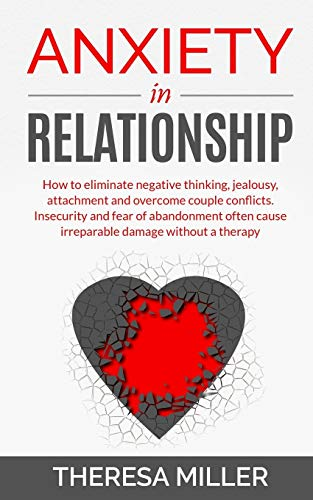 Anxiety in Relationship: How To ...
