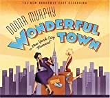 Wonderful Town (2003 Broadway Revival Cast)