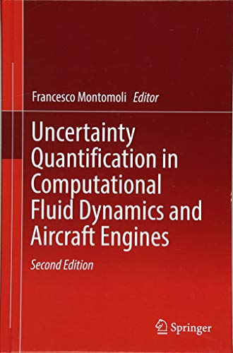 Download Uncertainty Quantification in Computational Fluid Dynamics and Aircraft Engines 3319929429