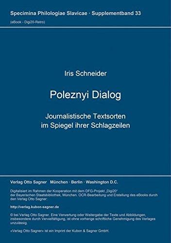 Poleznyi Dialog: Journalistische Textsorten im Spiegel ihrer Schlagzeilen (Specimina philologiae Slavicae)