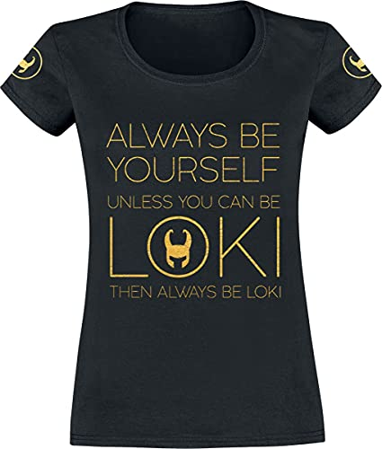 Loki Always Be Yourself Frauen T-Shirt schwarz L